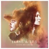 Ecos de Amor de Jesse & Joy