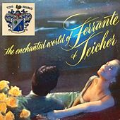 The Enchanted World of Ferrante and Teicher by Ferrante and Teicher