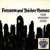 Themes from Broadway Shows by Ferrante and Teicher