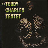 The Teddy Charles Tentet by Teddy Charles