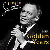 His Golden Years by Frank Sinatra