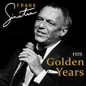 His Golden Years von Frank Sinatra