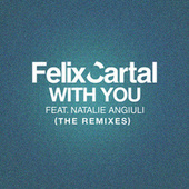 With You by Felix Cartal