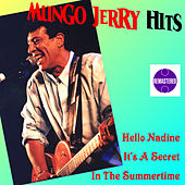 Hits Remastered by Mungo Jerry