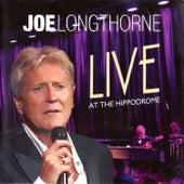 Joe Longthorne: Live at the Hippodrome by Joe Longthorne