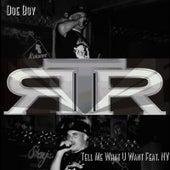 Tell Me What U Want (feat. Nv) von Doeboy