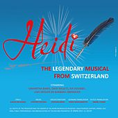 Heidi: The Legendary Musical from Switzerland (Original Score) by Various Artists