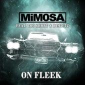 On Fleek by Mimosa