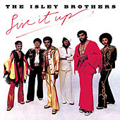 Live It Up de The Isley Brothers