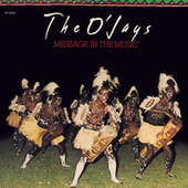 Message In The Music by The O'Jays