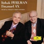 Fauré & Strauss Violin Sonatas de Emanuel Ax