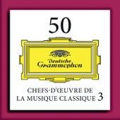 50 Chefs-d'œuvre de la musique classique 3 de Various Artists