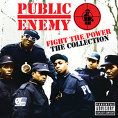 Fight The Power: The Collection by Public Enemy