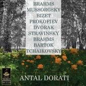 Dorati Conducts Brahms, Tchaikovsky, Mussorgsky and Others by Antal Dorati