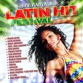 Latin Hit Festival (Serge Gauya Presents) von Various Artists