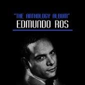 The Anthology Album by Edmundo Ros
