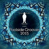 Music Divers Records Present Poolside Grooves 2015 - EP by Various Artists