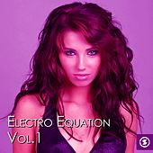 Electro Equation, Vol. 1 - EP by Various Artists