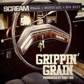 Grippin' Grain (feat. 8 Ball, Scotty ATL & Big K.R.I.T.) - Single by DJ Scream