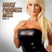 House Progress Mess, Vol. 5 - EP von Various Artists