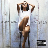 Good For You de Selena Gomez