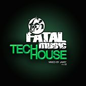 Fatal Music Tech House, Vol. 02 - EP by Various Artists
