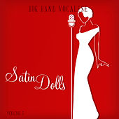 Big Band Music Vocalese: Satin Dolls, Vol. 3 de Various Artists