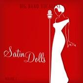 Big Band Music Vocalese: Satin Dolls, Vol. 1 von Various Artists
