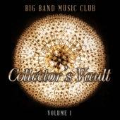 Big Band Music Club: Collector's Vault, Vol. 1 de Various Artists