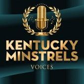 Voices de The Kentucky Minstrels