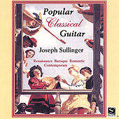 Popular Classical Guitar by Guitar Joseph Sullinger