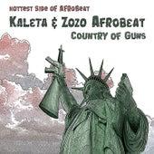 Country of Guns by Kaleta - Zozo Afrobeat