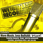 More Music, Less Bullshit : Volume 1 von Various Artists
