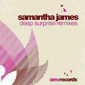 Samantha James Deep Surprise Remixes von Samantha James