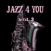 Jazz 4 You Vol.3 von Various Artists