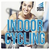 Music for Sports: Indoor Cycling by Various Artists