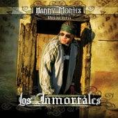 Presenta Los Inmortales von Manny Montes