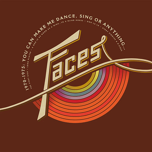 1970-1975: You Can Make Me Dance, Sing Or Anything... von Faces
