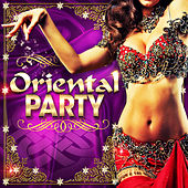 Oriental Party von Various Artists
