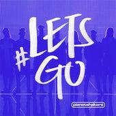 #Letsgo by Planetshakers