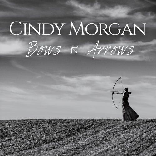 Bows & Arrows by Cindy Morgan