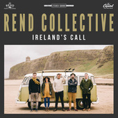 Ireland's Call by Rend Collective