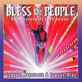 Bless The People by Verdell Primeaux