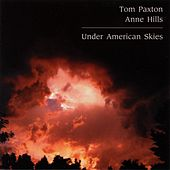Under American Skies de Tom Paxton