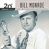 20th Century Masters: The Millennium Collection... by Bill Monroe