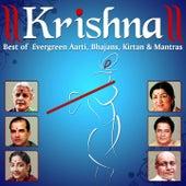Krishna (Best of Evergreen Aartis, Bhajans, Kirtan and Mantras) by Various Artists