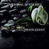 Black or White: New Age Renditions of Michael Jackson (Personal Spa Series) de Judson Mancebo