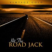 Vintage Gold - Hit The Road Jack by Various Artists