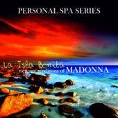 La Isla Bonita: New Age Renditions of Madonna (Personal Spa Series) de Judson Mancebo