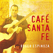 Café Santa Fe by Roger Espinoza